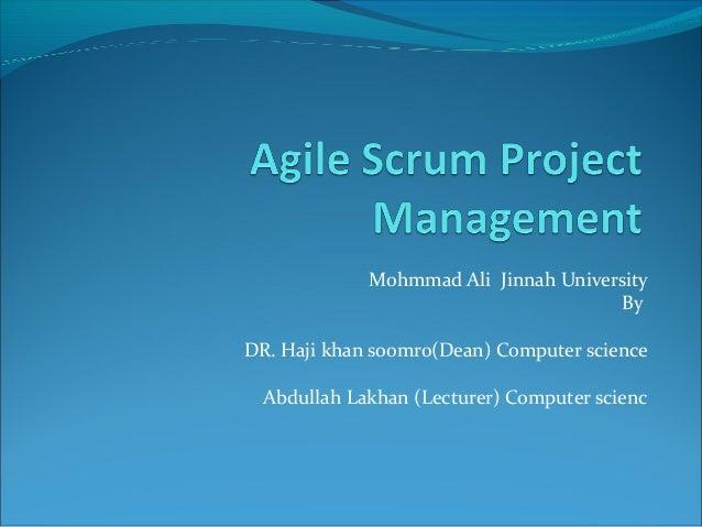 Mohmmad Ali Jinnah University By DR. Haji khan soomro(Dean) Computer science Abdullah Lakhan (Lecturer) Computer scienc