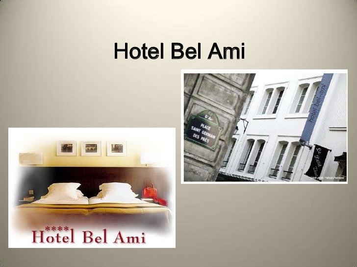 Hotel Bel Ami<br />
