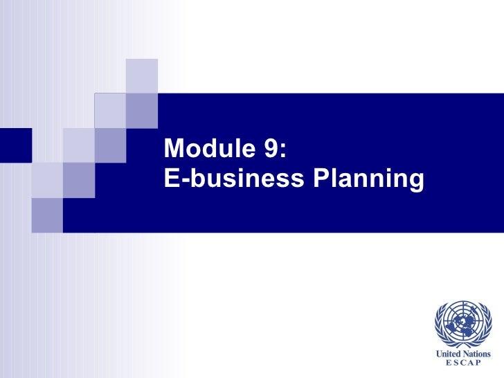 Module 9: E-business Planning