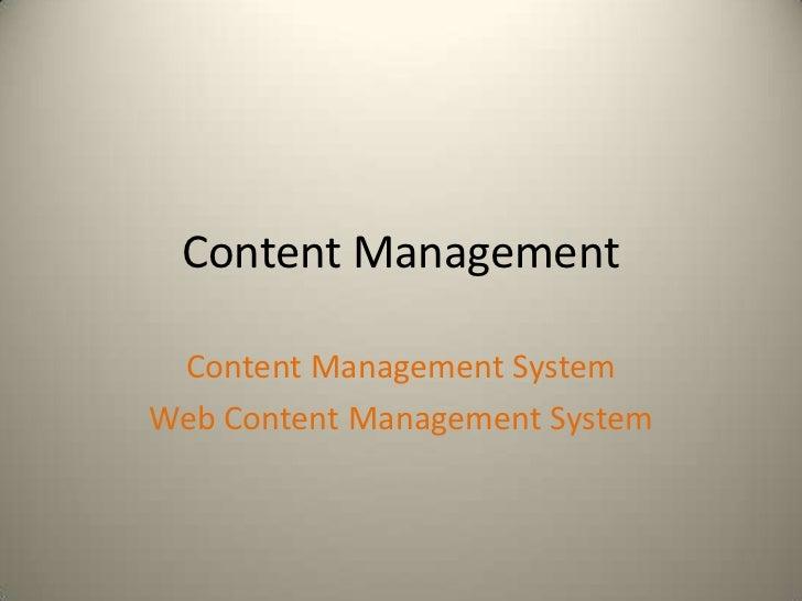 Content Management Content Management SystemWeb Content Management System