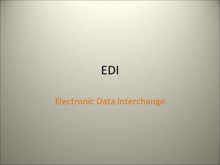 EDIElectronic Data Interchange