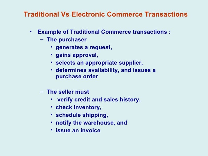 e business versus traditional retailing E-retail with its innovative business model is radically changing the way people traditionally shop the demise of companies like tower records, borders can be attributed to growing acceptance of e-retail the extremely high growth rates are a cause of concern for traditional retail however, despite glaring advantages, e-retail is only 5% of.