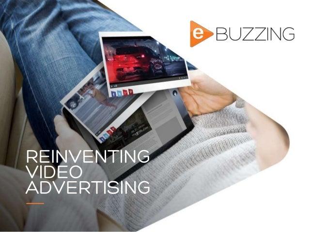 REINVENTING VIDEO ADVERTISING