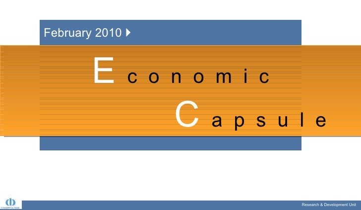 Research & Development Unit  Research & Development Unit  E   c  o  n  o  m  i  c C   a  p  s  u  l  e February 2010  