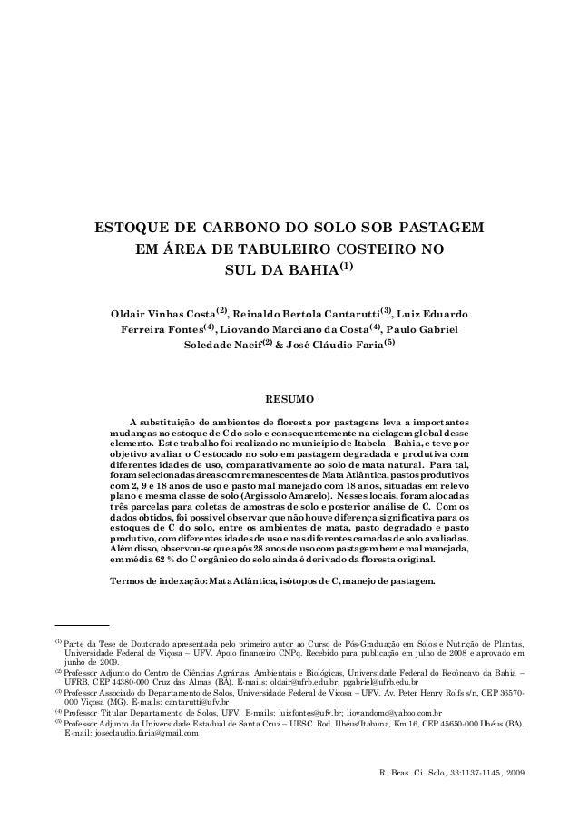 ESTOQUE DE CARBONO DO SOLO SOB PASTAGEM EM ÁREA DE TABULEIRO COSTEIRO... 1137 R. Bras. Ci. Solo, 33:1137-1145, 2009 ESTOQU...