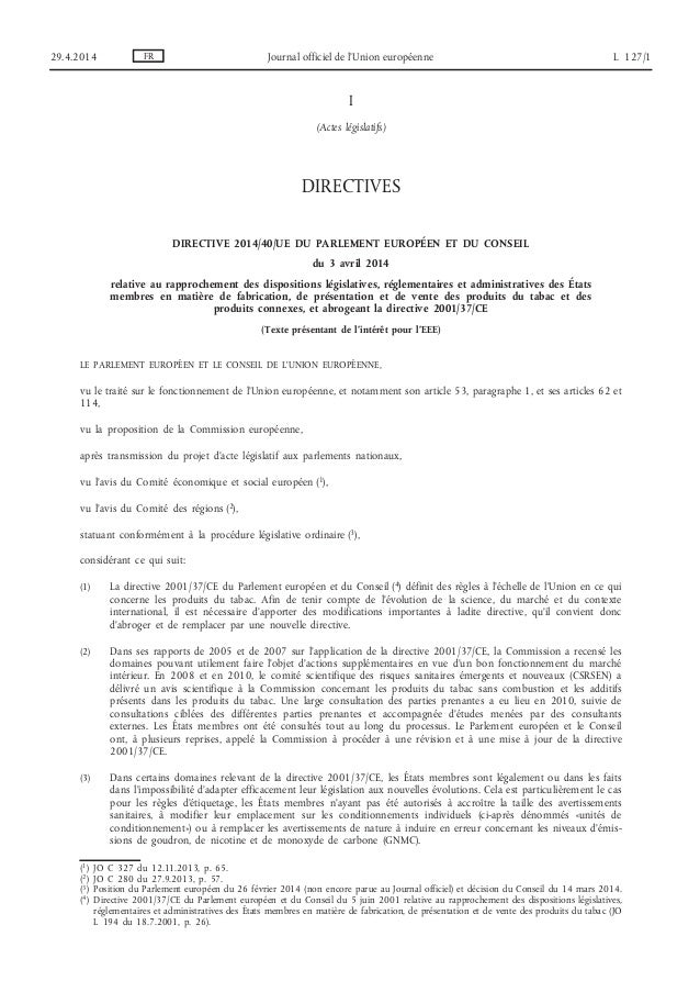 I (Actes législatifs) DIRECTIVES DIRECTIVE 2014/40/UE DU PARLEMENT EUROPÉEN ET DU CONSEIL du 3 avril 2014 relative au rapp...