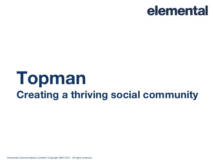 Topman Creating a thriving social community