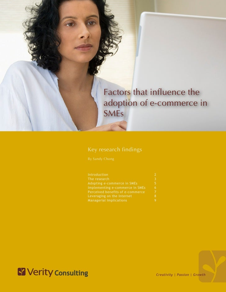 Factors that influence the         adoption of e-commerce in         SMEs   Key research findings By Sandy Chong    Introd...