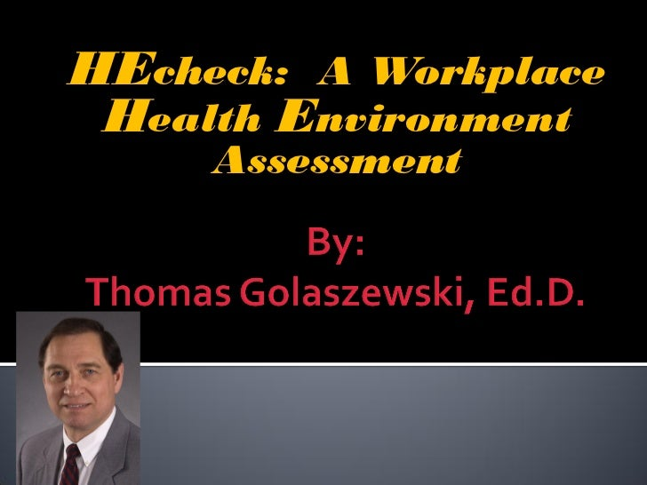 HEcheck: A Workplace Health Environment     Assessment