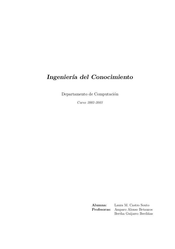 Ingenier´ del Conocimiento        ıa    Departamento de Computaci´n                             o           Curso 2002-200...