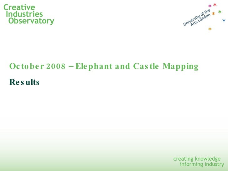 October 2008 – Elephant and Castle Mapping Results