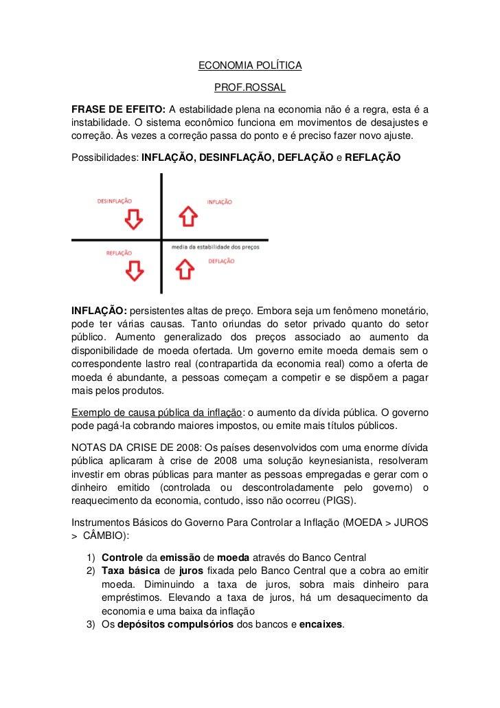 ECONOMIA POLÍTICA<br />PROF.ROSSAL<br />FRASE DE EFEITO: A estabilidade plena na economia não é a regra, esta é a instabil...