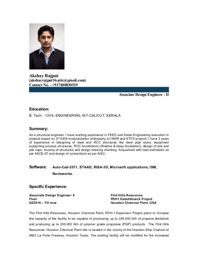 Akshay Rajput (akshayrajput16.nitc@gmail.com) Contact No. - +917400830519 Associate Design Engineer - II Education: B. Tec...