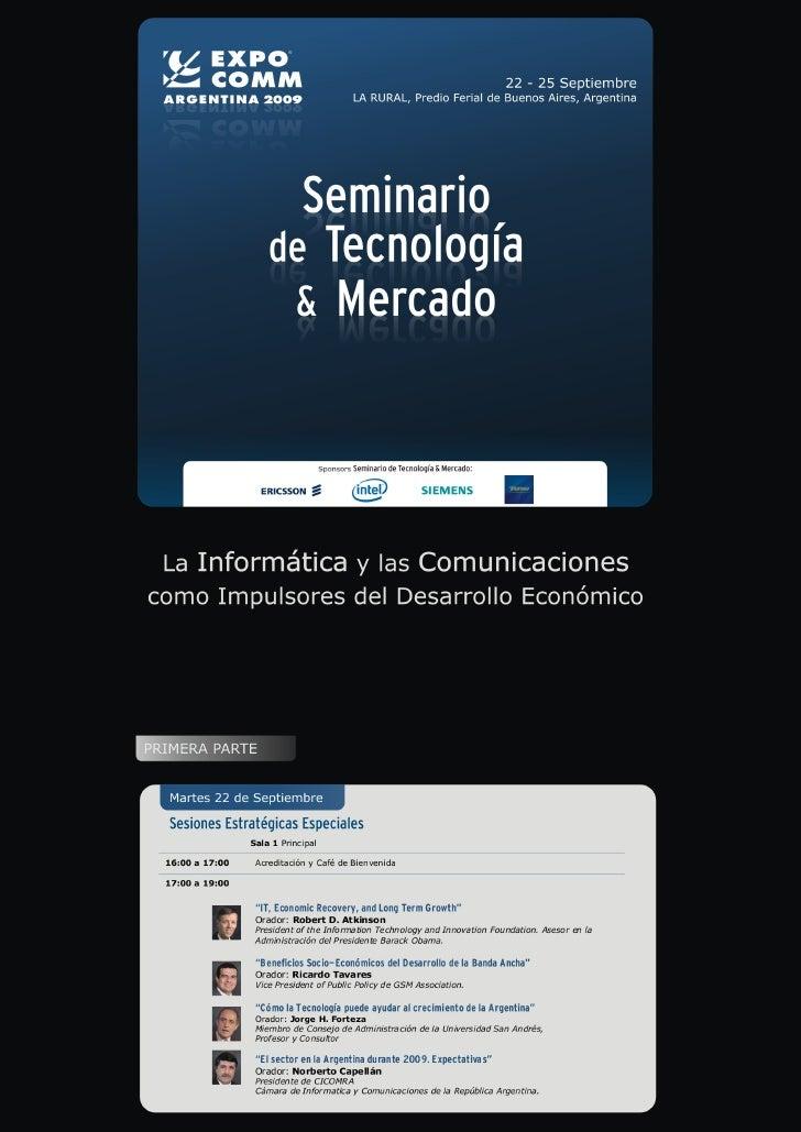 Programa del Seminario Tecnología y Mercado de CICOMRA, Expo Comm 2009