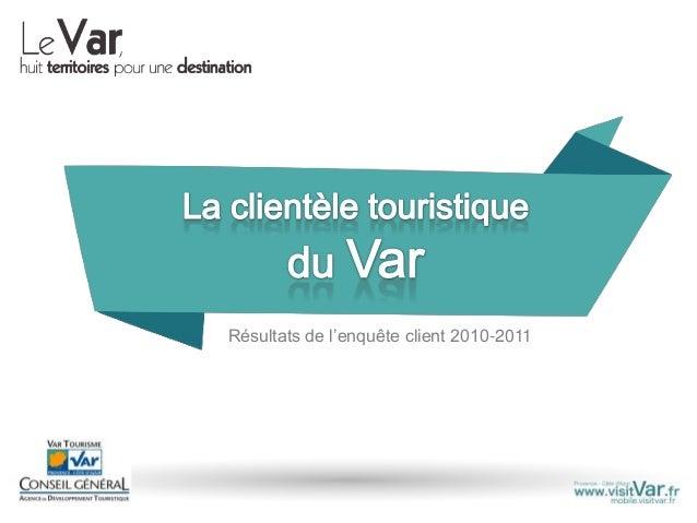 Résultats de l'enquête client 2010-2011