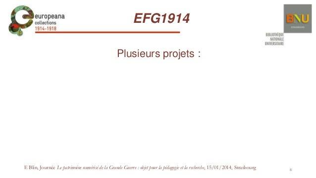 EFG1914 Plusieurs projets :  F. Blin, Journée Le patrimoine numérisé de la Grande Guerre : objet pour la pédagogie et la r...