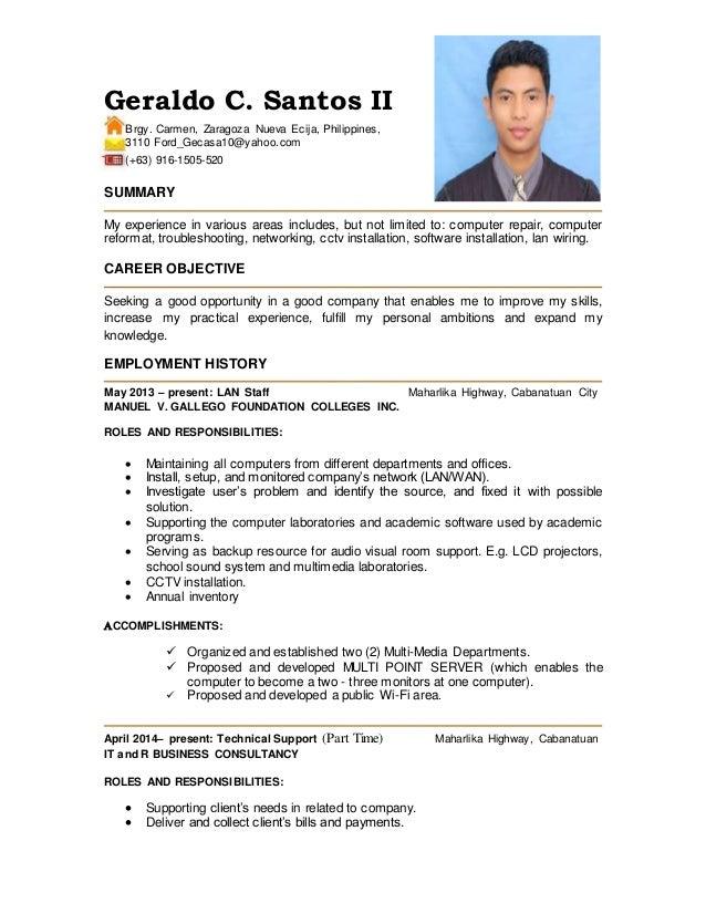 RESUME. Geraldo C. Santos II Brgy. Carmen, Zaragoza Nueva Ecija,  Philippines, ...  Computer Repair Resume
