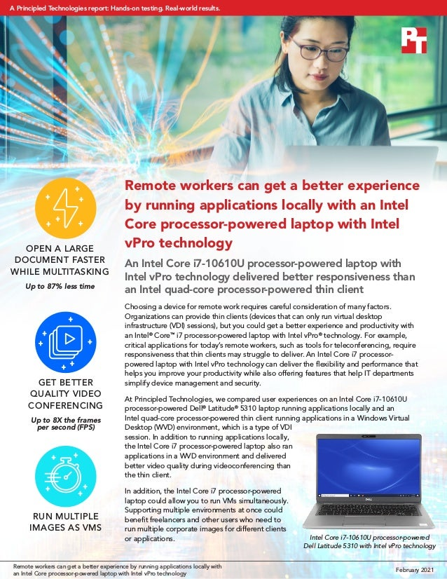Remote workers can get a better experience by running applications locally with an Intel Core processor-powered laptop wit...