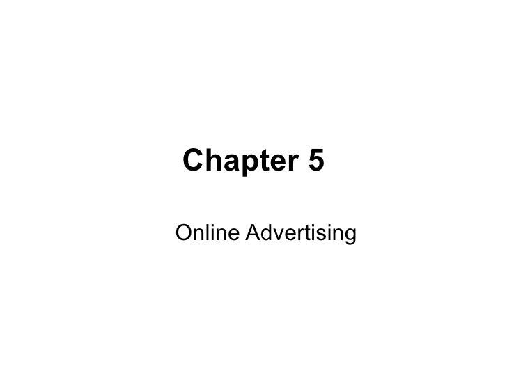 Chapter 5 Online Advertising