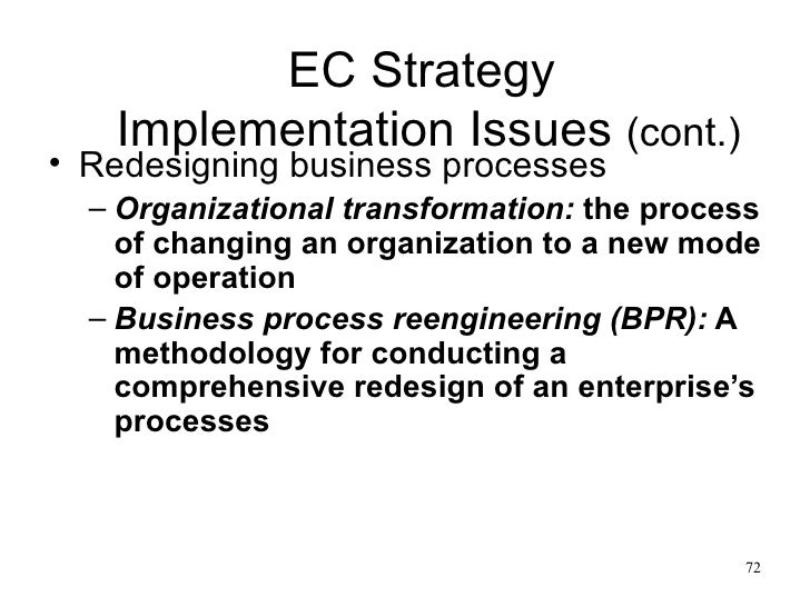 redesigning business strategy and implementation in Michael f price college of business, university of oklahoma, norman,  formulation and implementation of process redesign projects: relationship between.