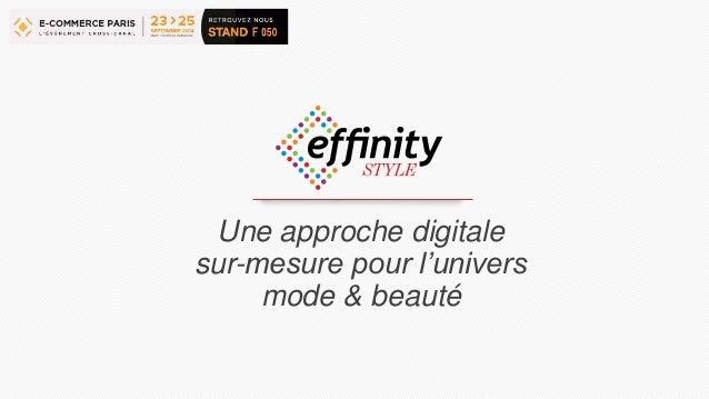 Une approche digitale  sur-mesure pour l'univers  mode & beauté