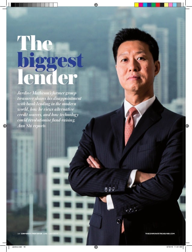 thecorporatetreasurer.com18 corporate treasurer MONTH / month 2014 Jardine Matheson's former group treasurer shares his di...