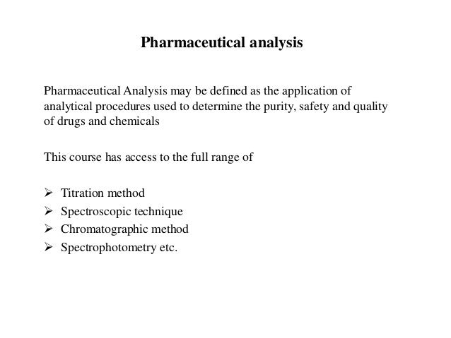 over view of pharmaceutical analysis