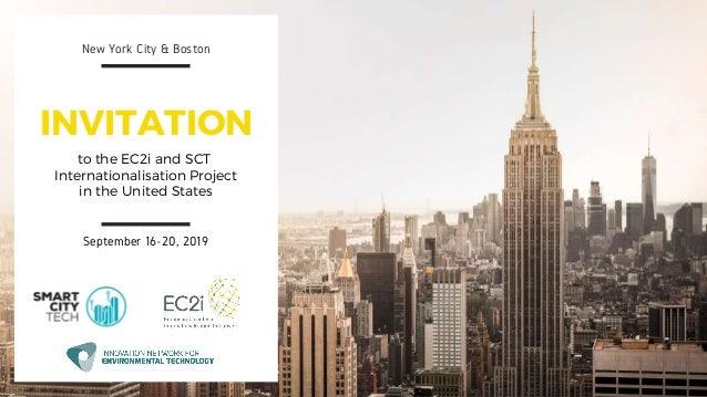 September 16-20, 2019 New York City & Boston to the EC2i and SCT Internationalisation Project in the United States INVITAT...