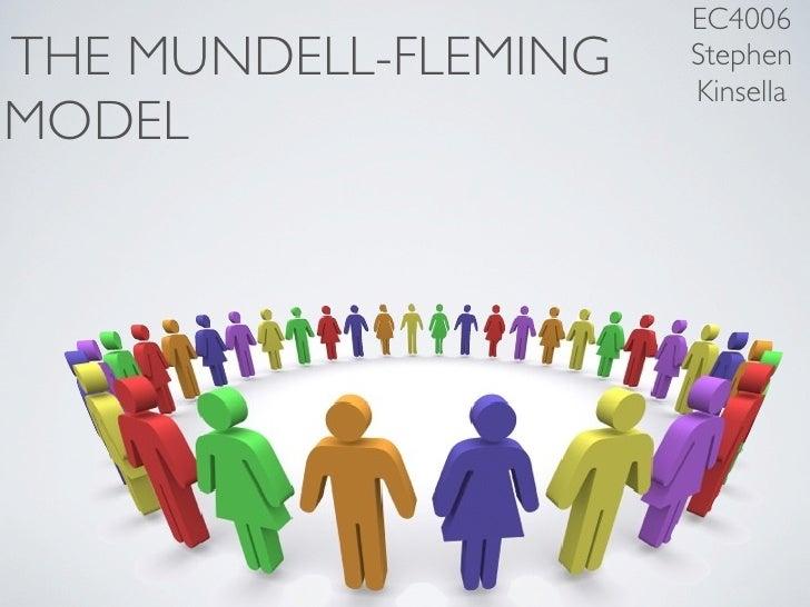 EC4006 THE MUNDELL-FLEMING   Stephen                       Kinsella MODEL