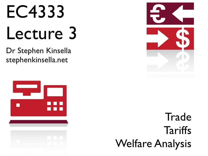 EC4333 Lecture 3 Dr Stephen Kinsella stephenkinsella.net                                     Trade                        ...