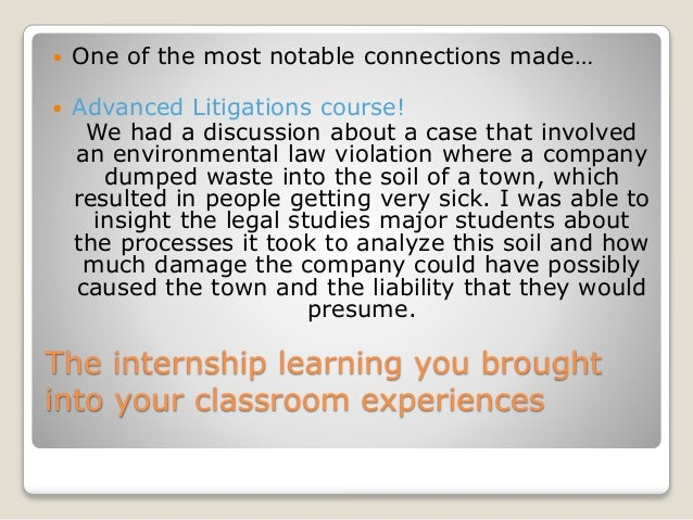 The internship learning you brought into your classroom experiences  One of the most notable connections made…  Advanced...