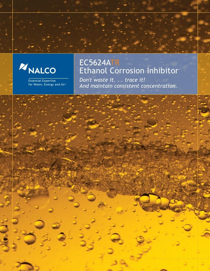 EC5624ATR                                  Ethanol Corrosion Inhibitor Essential Expertise              Don't waste it. . ...