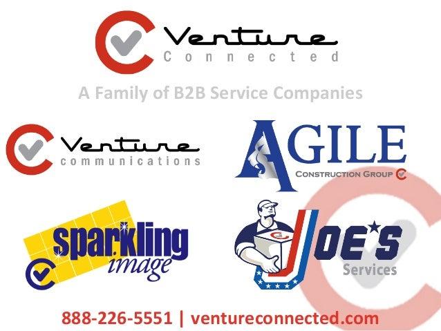 AFamilyofB2BServiceCompanies 888-226-5551|ventureconnected.com