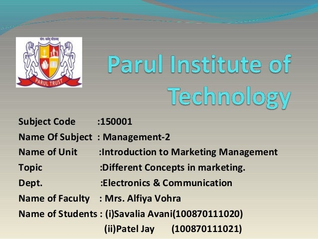 Subject Code    :150001Name Of Subject : Management-2Name of Unit     :Introduction to Marketing ManagementTopic          ...
