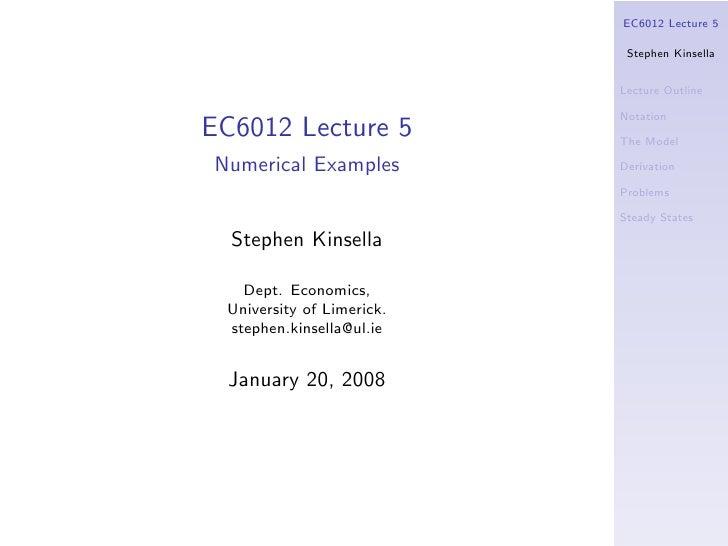 EC6012 Lecture 5                              Stephen Kinsella                              Lecture Outline               ...