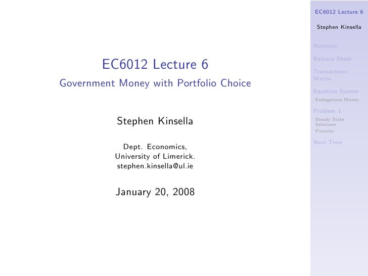 EC6012 Lecture 6                                            Stephen Kinsella                                            No...