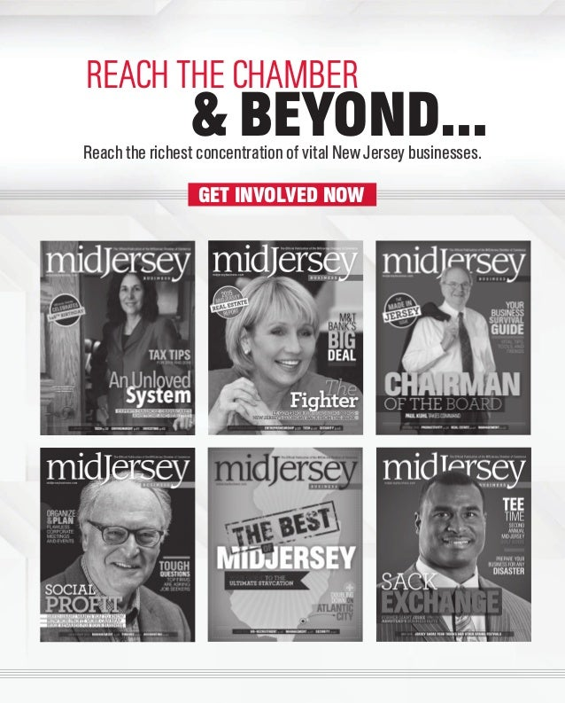 GET INVOLVED NOW Reach the richest concentration of vital New Jersey businesses. & BEYOND... REACH THE CHAMBER