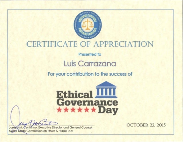 Ethical appreciation certificate one page certificate of appreciation presented to luis carrazana for your contribution to the success of ethical i yadclub Images
