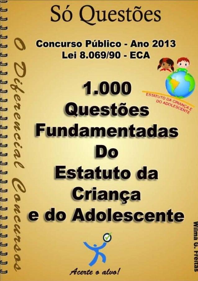 1.000 Questões Fundamentadas e/ou Comentadas do ECA - Lei 8.069/90