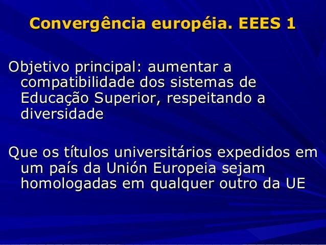 Atrativos e inconvenientes da implantação do espaço Europeu de Educação Superior - Profº José Antonio Moreiro González Slide 3