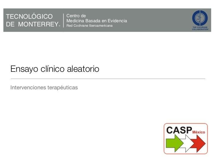 Ensayo clínico aleatorio      Intervenciones terapéuticasWednesday, March 2, 2011