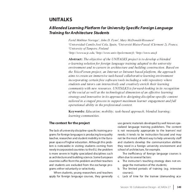 eCAADe 27 349-Session 10: Collaborative Design UNITALKS A Blended Learning Platform for University Specific Foreign Langua...