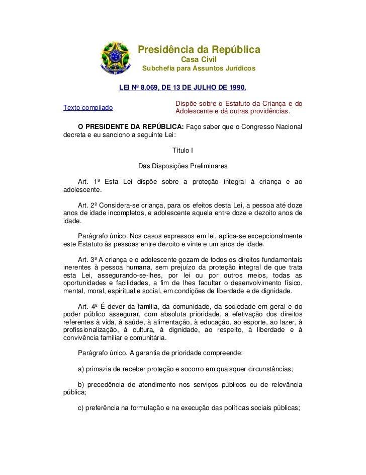 Presidência da República                                      Casa Civil                         Subchefia para Assuntos J...