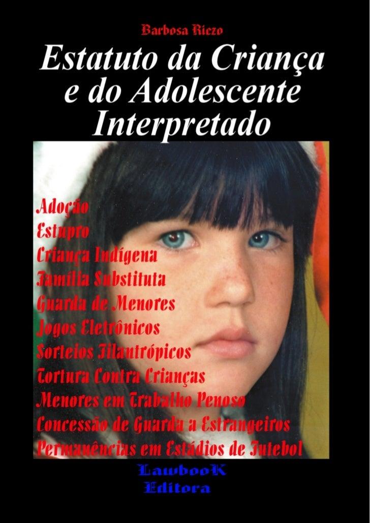 Estatuto da Criança e do Adolescente Interpretado         ESTATUTO         DA      CRIANÇA        E DO   ADOLESCENTE   INT...