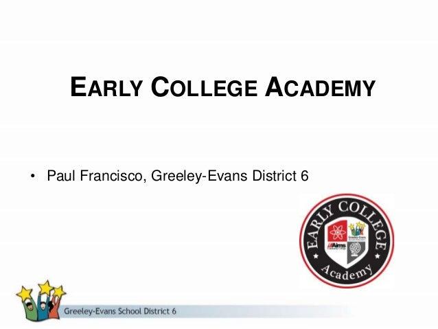 Early College Academy Greeley Colorado