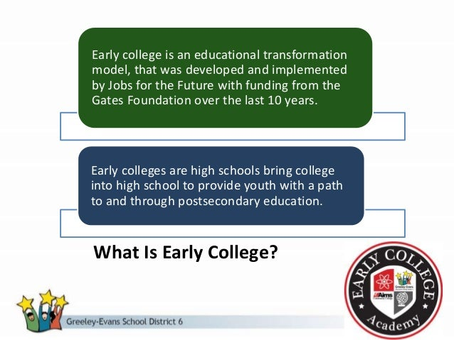 What Is Early College? Early college is an educational transformation model, that was developed and implemented by Jobs fo...