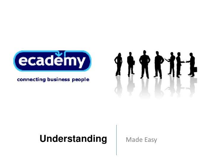 Understanding       Made Easy<br />