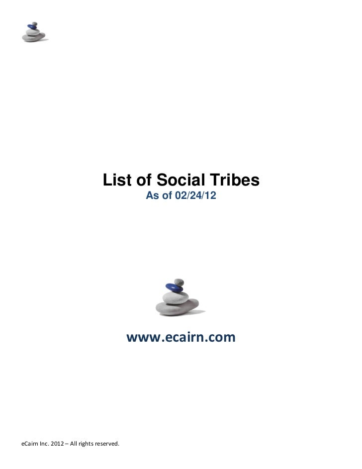 List of Social Tribes                                            As of 02/24/12                                          w...