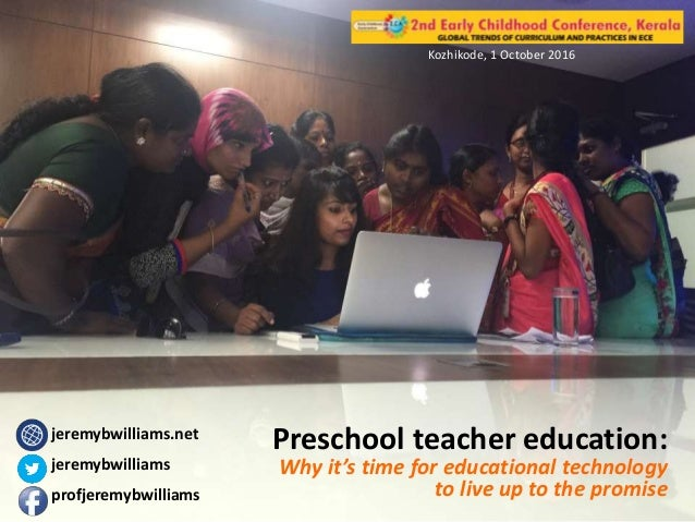 Preschool Teacher Education Why Its Time For Educational Technology