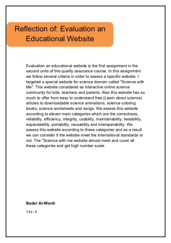 Reflection of: Evaluation an   Educational Website   Evaluation an educational website is the first assignment in the   se...